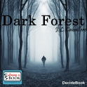 Dark Forest - Living a Book